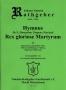 Hymn 31 - Rex Gloriose Martyrum